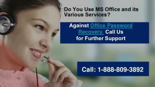 How Recovery of Office Password Has Eased by Dialing 1-888-809-3892?