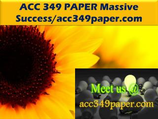 ACC 349 PAPER Massive Success/acc349paper.com