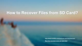 How to Recover Files from SD Card?