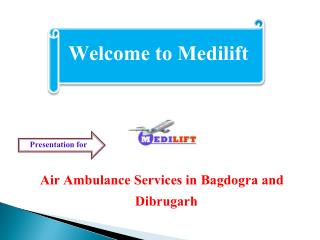 Presentation for air ambulance services in Bagdogra and Dibrugarh