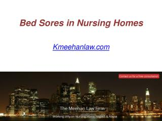 Bed Sores in Nursing Homes - Kmeehanlaw.com