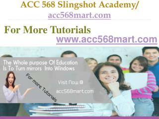 ACC 568 Slingshot Academy / acc568mart.com