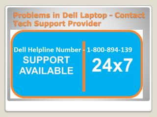 Dell Laptop Technical Troubles: Get Help from Professionals for Quick End of Problems