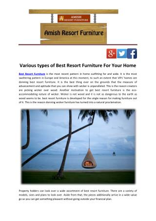 Various types of Best Resort Furniture For Your Home