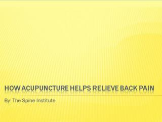 How Acupuncture Helps Relieve Back Pain
