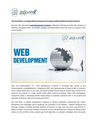 Ask And Relax: A Leading Web Development Company Offering Market Based Solution