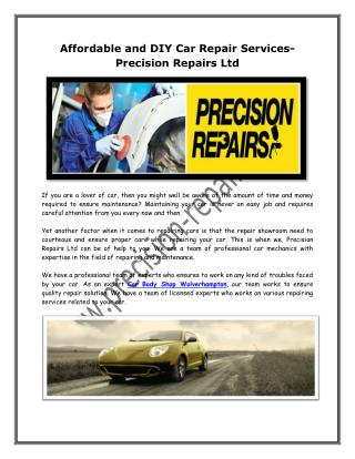 Affordable and DIY Car Repair Services- Precision Repairs Ltd