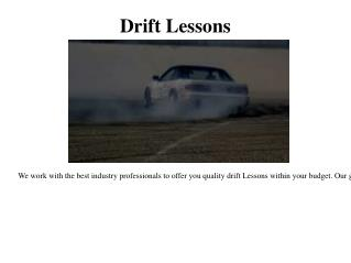 Learn to Drift
