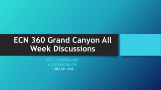 ECN 360 Grand Canyon All Week Discussions