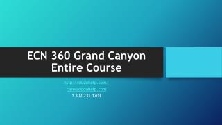 ECN 360 Grand Canyon Entire Course