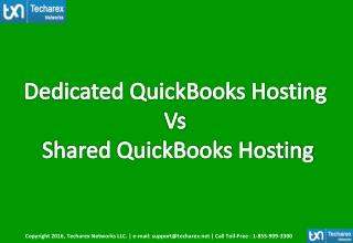Dedicated QuickBooks Hosting vs Shared Quickbooks Hosting