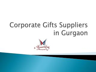 Corporate Gifts Suppliers in Gurgaon, Corporate Business Gifts Suppliers