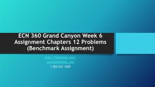 ECN 360 Grand Canyon Week 6 Assignment Chapters 12 Problems