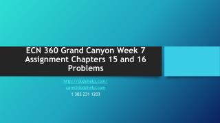 ECN 360 Grand Canyon Week 7 Assignment Chapters 15 and 16 Problems