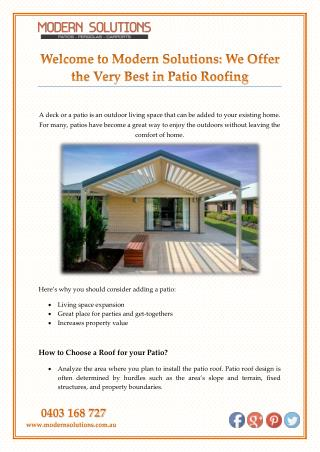 Welcome to Modern Solutions: Offering the Very Best in Patio Roofing