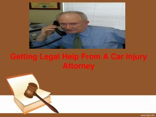 Getting Legal Help From A Car Injury Attorney