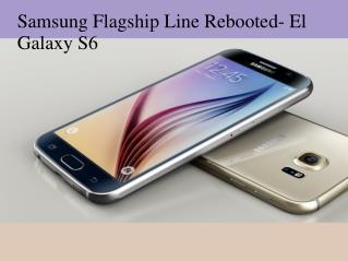 Samsung flagship line rebooted- el Galaxy s6