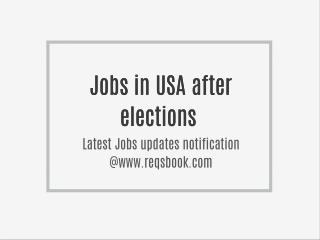 Jobs in USA after Elections