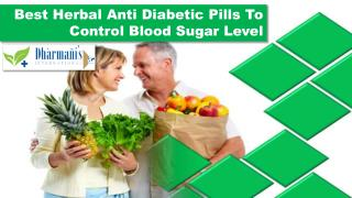 Best Herbal Anti Diabetic Pills To Control Blood Sugar Level