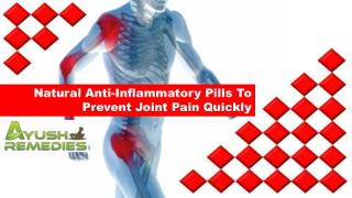 Natural Anti-Inflammatory Pills To Prevent Joint Pain Quickly
