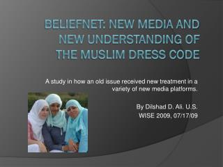 Beliefnet: New Media and New Understanding of the Muslim Dress Code
