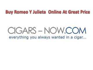 Buy Romeo Y Julieta Cigar online