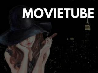 Movie-tube-now