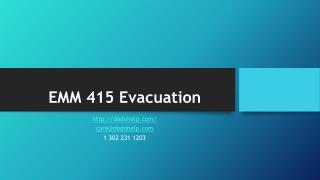 EMM 415 Evacuation