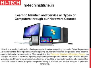 Learn to Maintain and Service all Types of Computers through our Hardware Course