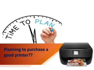 Planning to purchase a good printer