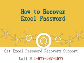 Call 1-877-587-1877 | To recover Excel Password