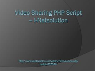 Video Sharing PHP Script - i-Netsolution