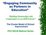 Engaging Community as Partners in Education