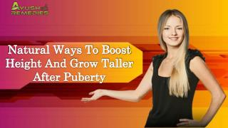 Natural Ways To Boost Height And Grow Taller After Puberty
