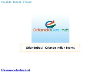OrlandoDesi � Orlando Indian Events