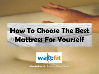 How to choose the best mattress for yourself