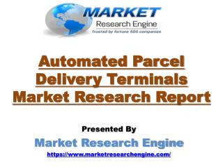 Automated Parcel Delivery Terminals Market to Cross US$ 700 million by 2022