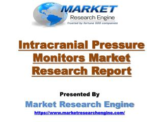 Intracranial Pressure Monitors Market to Cross US$ 1.60 Billion by 2023