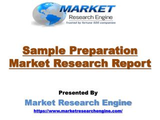 Sample Preparation Market to Cross US$ 8.0 Billion by 2024