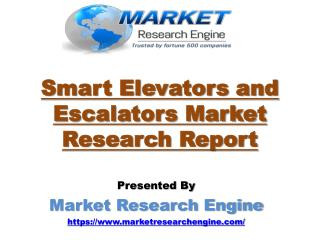 Smart Elevators and Escalators Market to Cross US$ 150 Billion by 2022