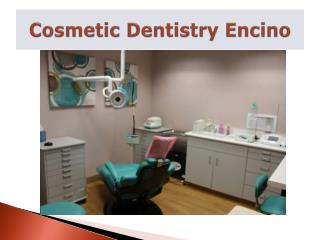 Cosmetic Dentists Encino