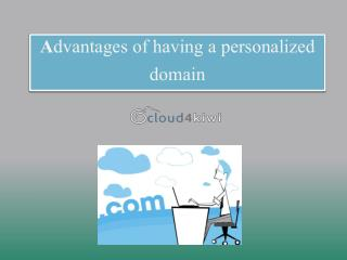 Advantages of Having a Personalized Domain