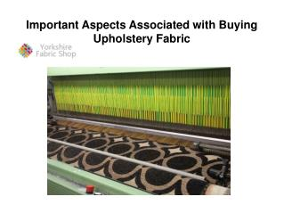 Important Aspects Associated with Buying Upholstery Fabric
