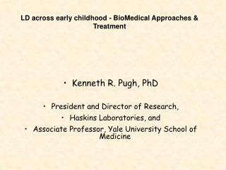 LD across early childhood - BioMedical Approaches  Treatment