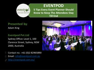5 Tips Every Event Planner Should Know to Keep The Attendees Stay Till End
