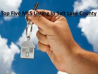 Top MLS Listing In Salt Lake County