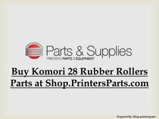 Buy Komori 28 Rubber Rollers Parts at Shop.PrintersParts.com