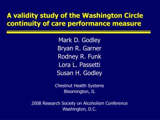 A validity study of the Washington Circle continuity of care ...