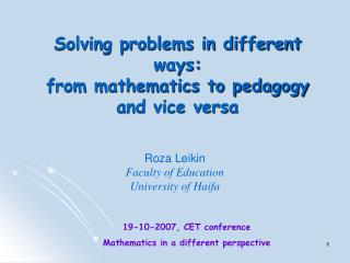 Solving problems in different ways:  from mathematics to pedagogy and vice versa