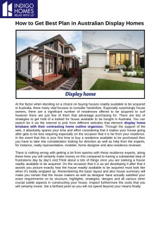 Display home brisbane with their differentiating home outline organizes